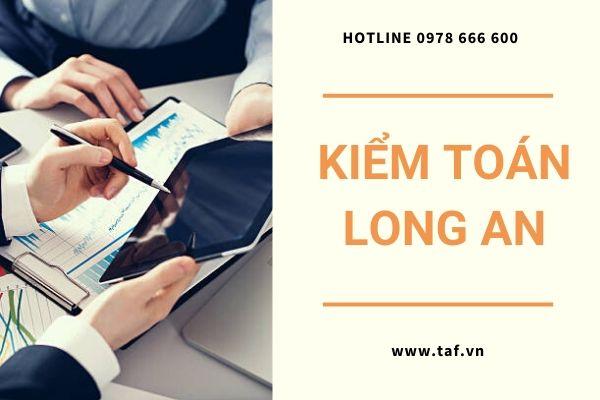Taf chuyên cung cấp dịch vụ kiểm toán tại Long An